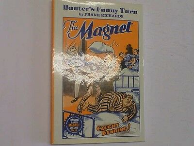 BUNTER'S FUNNY TURN. THE MAGNET No 56, FRANK RICHARDS, Very Good