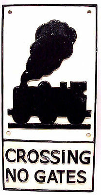 CROSSING NO GATES SIGN in Heavy Cast Iron Free Postage