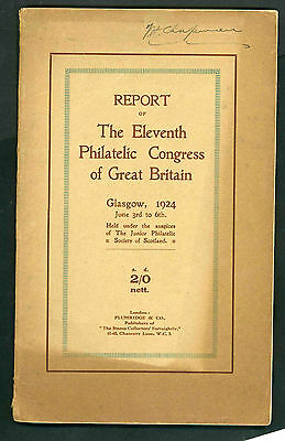 Report of the 11th Philatelic Congress of Great Britain Glasgow 1924
