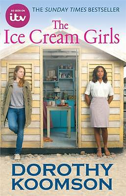 The Ice Cream Girls by Dorothy Koomson ~ Used Paperback