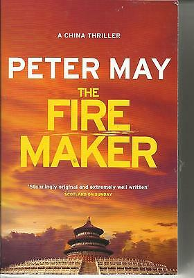 The Fire Maker by Peter May ~ New Paperback
