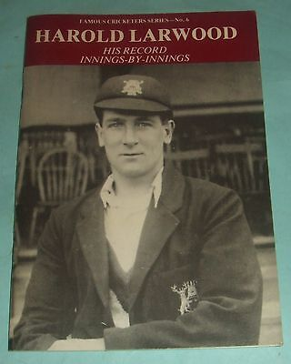 Cricket: Harold Larwood - His Record Innings By Innings By Peter Wynne-Thomas.