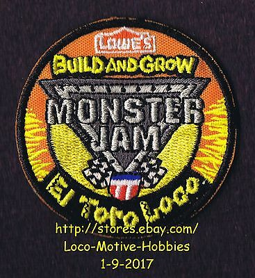 LMH Patch  2015 MONSTER JAM Truck  EL TORO LOCO 4x4 LOWES Build Grow Kids Clinic
