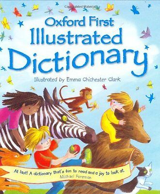 Very Good - Oxford First Illustrated Children's Dictionary - Andrew Delahunty -