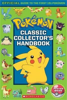 Classic Collector's Handbook: An Official Guide to the First 151 Pokemon (Pokemo