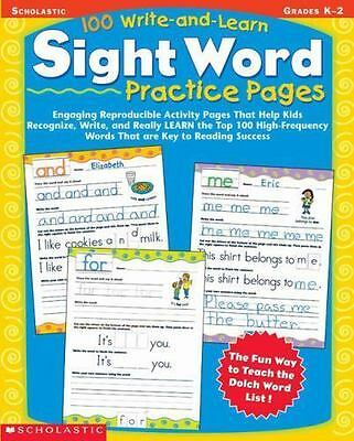 100 Write-and-Learn Sight Word Practice Pages, Grades K-2 : Engaging...