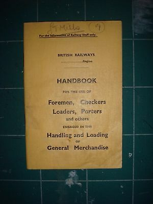 British Rail Handbook for Foremen, Checkers, Loaders and Porters.