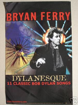 "Bryan Ferry ""dylanesque"" U.s. Promo Poster - Roxy Music"