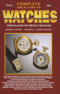 2016 Complete Price Guide to Watches V 36 Pocket & Wristwatch Thousands Listed