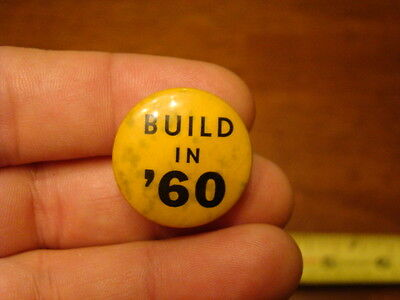 Built in 60 Political Button