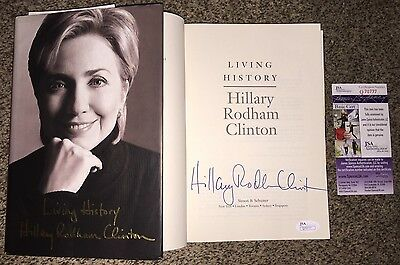 Hillary Rodham Clinton Signed Living History Book Democrats 2016 Bill Jsa