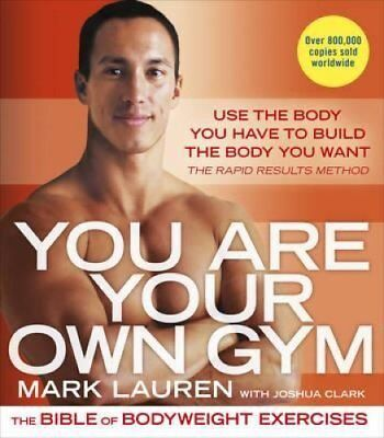 You are Your Own Gym The Bible of Bodyweight Exercises 9780091955427