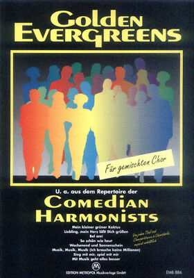 Comedian Harmonists Golden Evergreen Noten Chor SATB/PF Willy Parten (Arr.)