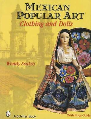 Vintage Mexican Folk Art, Clothes, Costume Dolls Collector Guide Mestiza Mestizo