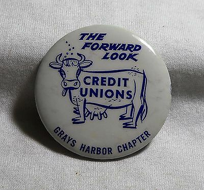Credit Unions The Forward Look Grays Harbor Chapter Pinback Button With Cow