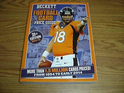 Beckett Football Price Guide 31st Edition (2014-15) - Peyton Manning on cover