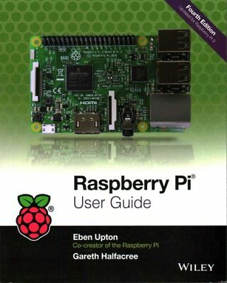 Raspberry Pi User Guide by Eben Upton 9781119264361 (Paperback, 2016)