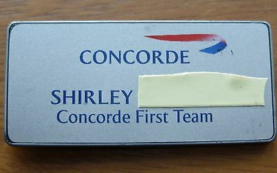 "British Airways Concorde First Team "" Shirley "" Name Badge"