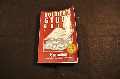 SOLDIER'S STUDY GUIDE - 6th EDITION - CSM WALTER J. JACKSON