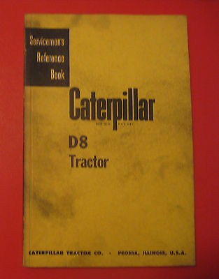 Vintage Caterpillar D8 Tractor Serviceman's Reference Book Manual