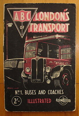 Ian Allan ABC of London's Transport. No.1 Buses and Coaches 1948. Illustrated