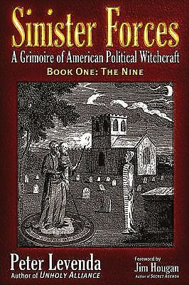 The Nine : A Grimoire of American Political Witchcraft by Peter Levenda...