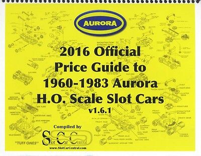 2016 Aurora H.O. Slot Cars & Accessories Official Collector Price Guice - by SCC