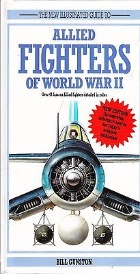 An Illustrated Guide to Allied Fighters of World War Two Hardback Book
