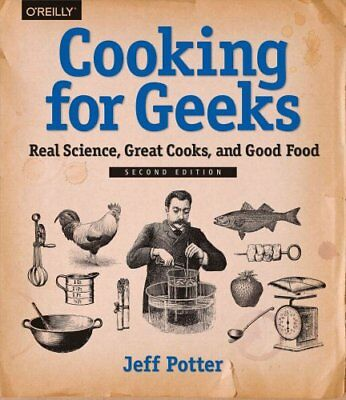Cooking for Geeks Real Science, Great Cooks, and Good Food 9781491928059