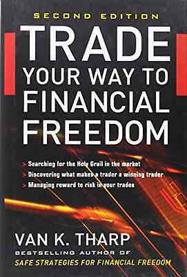 Trade Your Way to Financial Freedom - Hardcover NEW Tharp, Van K. 2006-12-01