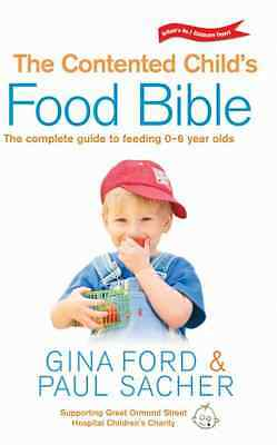 The Contented Child's Food Bible - Paperback NEW Ford, Gina 2004-04-22