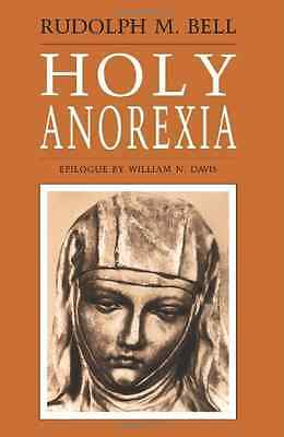 Holy Anorexia - Paperback NEW Bell, Rudolph M 1987-06-15