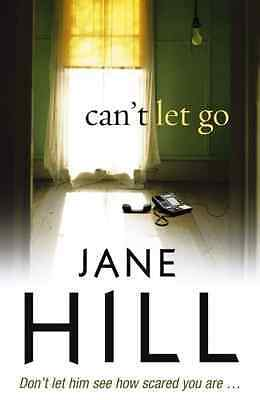 Can't Let Go - Paperback NEW Hill, Jane 2009-01-29