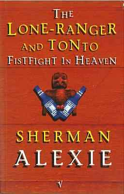Lone Ranger and Tonto Fistfight in Heaven - Paperback NEW Alexie, Sherman 1997-0