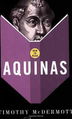 How to Read Aquinas (How to Read) - Paperback NEW McDermott, Timo 2007-02-05