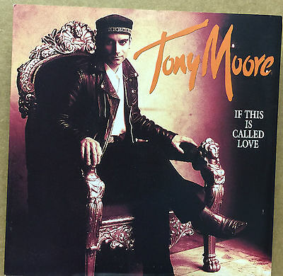 """TONY MOORE-If This Is Called Love-7"""" Vinyl Record Single 45rpm-CVLL 31-1992"""