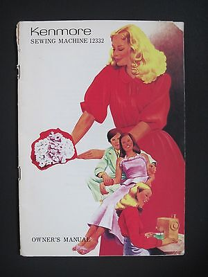Kenmore Sewing Machine 12332 Owners Manual / Instructions Sears Roebuck