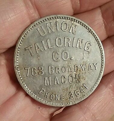 Rare UNION TAILORING CO -Macon GA- Early LG Vintage Token GOOD FOR $1 on a Suit