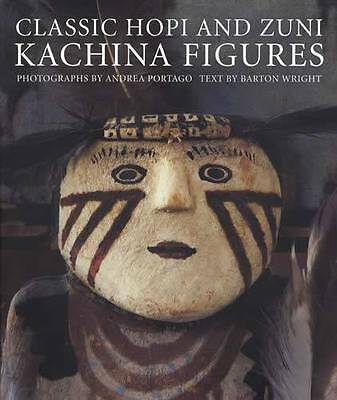 Classic Hopi & Zuni Kachina Figures Collector Reference 1880s-1940s