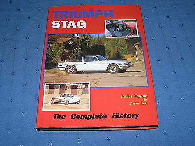 TRIUMPH STAG: THE COMPLETE HISTORY (JAMES TAYLOR) 1st/HB/DJ - NEAR MINT