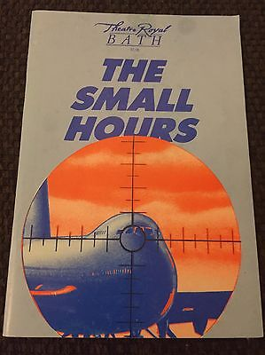 """1991 Theatre Royal Bath Programme """"THE SMALL HOURS"""" Bill Kenwright"""