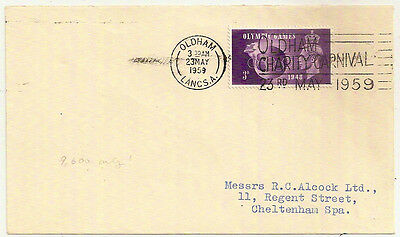 1959 OLDHAM LANCS CHARITY CARNIVAL SLOGAN CANCEL COVER w/KGVI 3d OLYMPICS