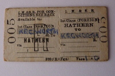 LM&SR  1st CLASS (FOREIGN) HATHERN to KEGWORTH Return Ticket no. 005