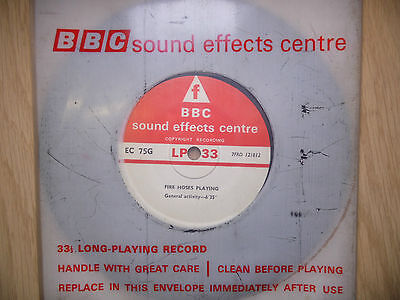 "BBC Sound Effects 7"" Record - Factory on Fire, Fire Hoses Playing, General Atmos"
