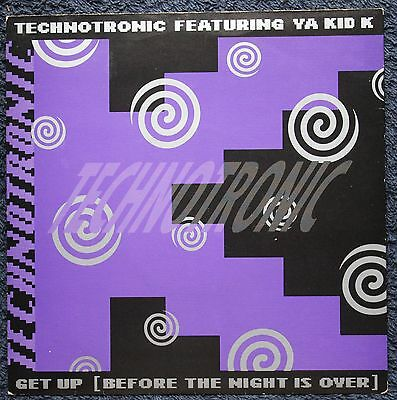 "Technotronic Featuring  Ya Kid K Get Up Electronic House 1990S 7"" INCH 45RPM"