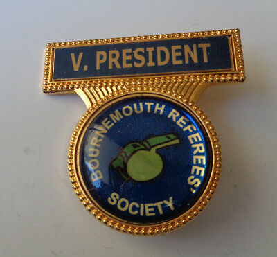 Bournmouth Referees Society V. President Lapel Badge