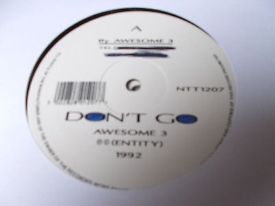 """Awesome 3 Don't Go / Headstrong 12"""" Entity Records NTT1207 1992"""
