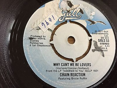 Chain Reaction..why Can't We Be Lovers. Uk Issue Single Gull Guls 53