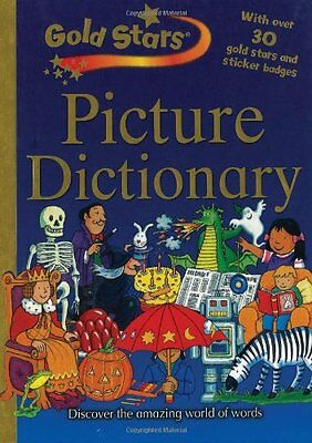 Good - Gold Stars: Children's Picture Dictionary - Gold Stars - 1407502018