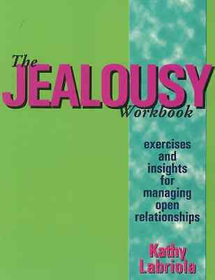 Jealousy Workbook, The : Exercises and Insights for Man - Paperback NEW Kathy La